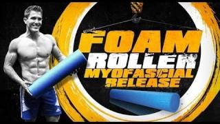 "Foam Roller- ""Myofascial Release"" by ScottHermanFitness"