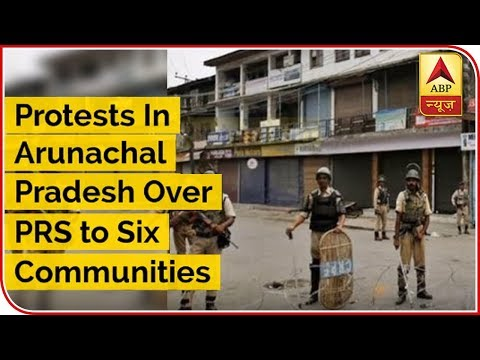 Protests In Arunachal Pradesh Over PRS To Six Communities | ABP News