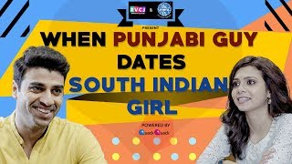 When Punjabi Guy Dates South Indian (Tamil) Girl | ft. Shreya Gupto & Rohan Khurana | RVCJ