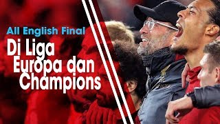 All English Final di Liga Champions dan Liga Europa Jadi Sejarah Baru Persepakbolaan Benua Biru