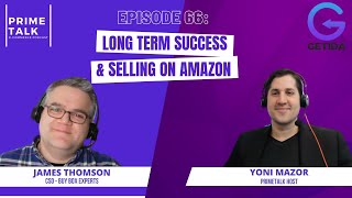 Amazon Selling and Long Term Success | James Thomson