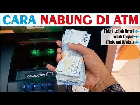 Cara Menabung di ATM semua Bank