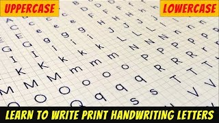 How To Write Print Handwriting Letters |  Lowercase And Uppercase | Print Handwriting Practice