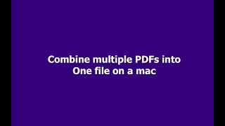 Combine multiple PDFs into One file on a mac