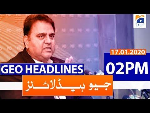 Geo Headlines 02 PM | 17th January 2020