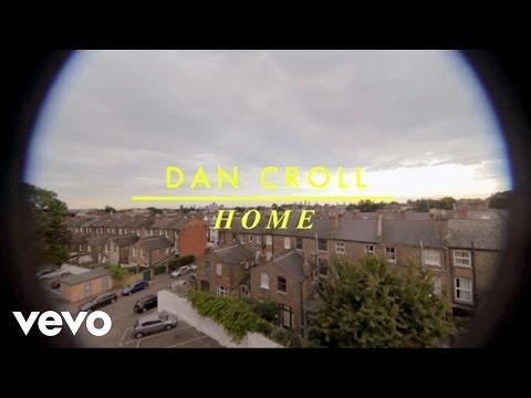 Home (2014) (Song) by Dan Croll