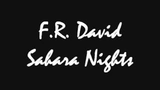 F.R. David - Sahara Nights