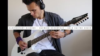 Clairvoyant Disease - Avenged Sevenfold - Solo Guitar Cover