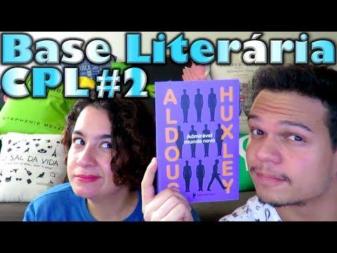 Base Litera?ria CPL #2 - Admira?vel Mundo Novo | Cultura e Pro?xima Leitura