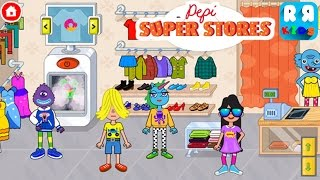 Pepi Super Stores (By Pepi Play) - New Best App for Kids