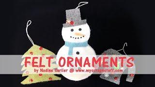 How To Make Easy Felt Christmas Ornaments