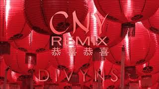 Divyns - CNY Remix 恭喜恭喜