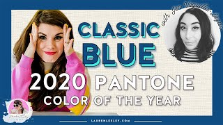 The Tea on Pantone Color of the Year 2020 - CLASSIC BLUE EXPLAINED | Pantone 19-4052