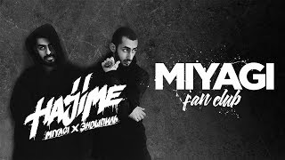 Miyagi & Эндшпиль Hajime, Pt. 2 | Official Album