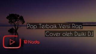 10 Lagu Pop Terbaik Cover Dwiki CJ HQ Audio...