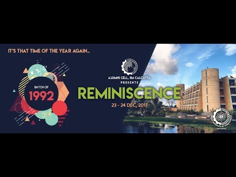 Reminiscence 2017 | IIM Calcutta | 27th Batch | Class of 92'