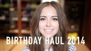 Birthday Haul 2014 | Sunbeamsjess