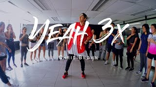 Chris Brown - Yeah 3x / CHOREOGRAPHY By Anthony Sevillano