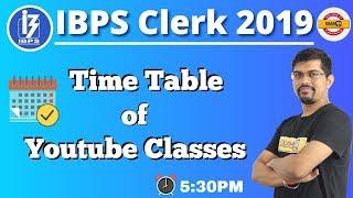 IBPS Clerk 2019 || IBPS Clerk Time Table || By Vinay Sir