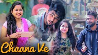 Channa Ve | B Praak | Heart Touching Love Story   - YouTube