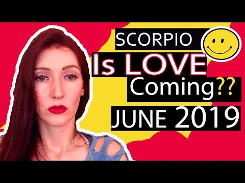 SCORPIO 'IS LOVE COMING??' Twin-flame soulmate connection June 2019