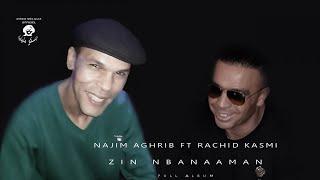 Najim Aghrib Ft. Rachid Kasmi - Ayazri Ben Naaman - Music Rif - Full Album