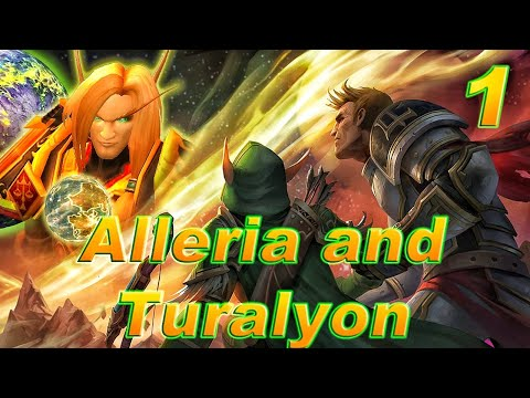 The Story of Alleria & Turalyon - Part 1/2