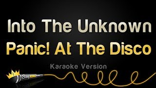 Panic! At The Disco   Into The Unknown (Karaoke Version)