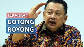 Ketua MPR Tekankan Sifat Gotong Royong Hadapi Pandemi Corona