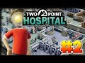 Losing Our Heads! – Two Point Hospital Gameplay – Let's Play Part 2