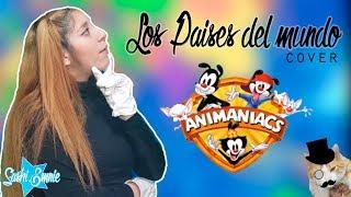 ☆ Los Paises Del Mundo - Yakko Warner/Animaniacs - Warner Bros Cover | SashiEmnie
