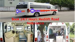 Save Patient Life – Medilift Ambulance Service in Ranchi