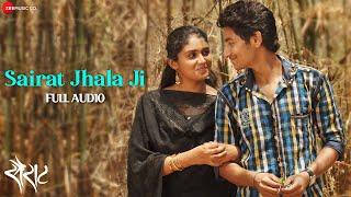 Sairat Zaala Ji Full Audio - Official Full Song   Ajay Atul   Nagraj Popatrao Manjule