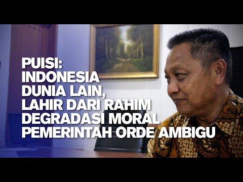Puisi: Indonesia Dunia Lain, Lahir dari Rahim Degradasi Moral Pemerintah Orde Ambigu