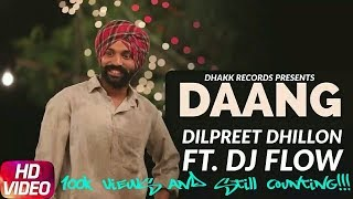   DANG  OFFICIAL PUNJAB RECORDS  DILPREET DHILLON  DJ.FLOW  WITH DOWNLOAD LINK