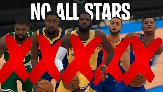 What If Every 2018 NBA All Star Was Removed From The NBA? | NBA 2K19 Simulation |