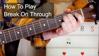 'Break On Through' The Doors Easy Acoustic Guitar Lesson