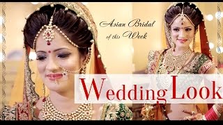 Asian Bridal Wedding Look | The Most Beautiful Bride Ever | Asian Bridal Makeup
