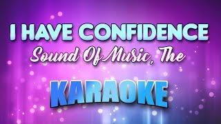 Sound Of Music, The - I Have Confidence (Karaoke & Lyrics)
