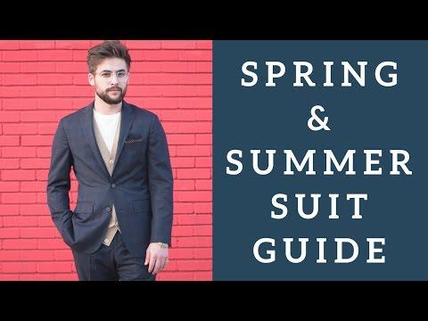 Spring & Summer Suit Guide For Men