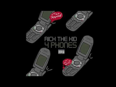 Rich The Kid-4 Phones (Clean)