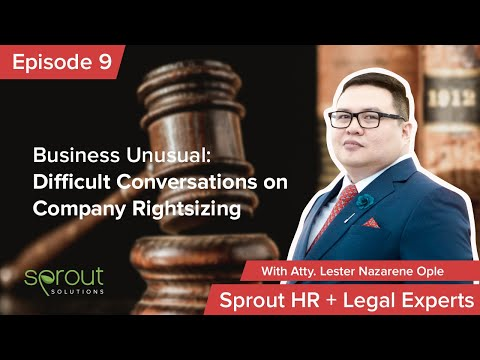 Episode 9: Business Unusual: Difficult Conversations on Company Rightsizing