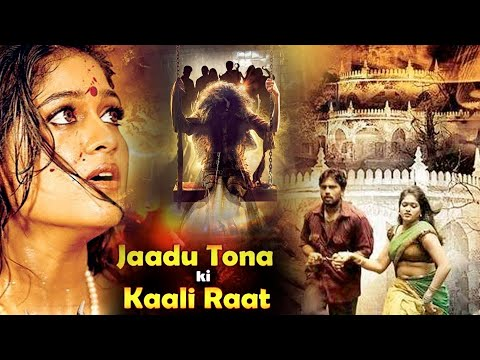 "Download ""Jaadu Tona Ki Kaali Raat"" | Hot & Scary Hindi Dubbed Horror Movie | Vani Vishwanath | Vineeth HD Mp4 3GP Video and MP3"