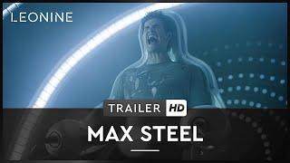 Max Steel Film Trailer