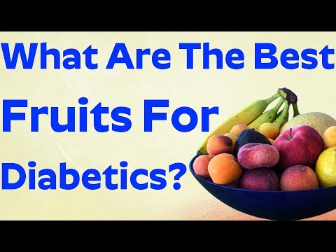 What are The Best Fruits For Diabetic Diet? | Fruit for Diabetes Patient
