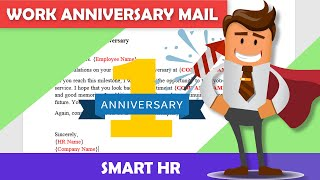 How to write a Work Anniversary Mail | Anniversary Wishes | Employee Anniversary Wishes | Smart HR