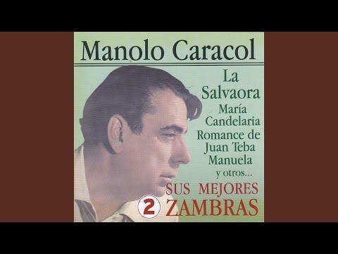 María Candelaria - Manolo Caracol