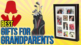 10 Best Gifts For Grandparents 2016