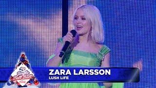 Zara Larsson - 'Lush Life' (Live at Capital's Jingle Bell Ball 2018)