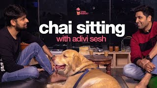 #NoFilterTalk | Chai Sitting with Adivi Sesh | Chai Bisket